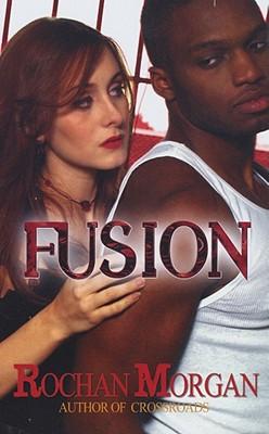 Fusion - Morgan, Rochan