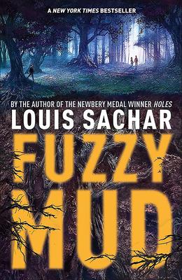Fuzzy Mud - Sachar, Louis