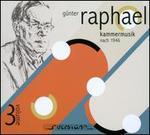 Günter Raphael: Kammermusik, Vol. 3