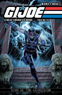 G.I. Joe: A Real American Hero, Vol. 20 - Dawn of the Arashikage - Hama, Larry