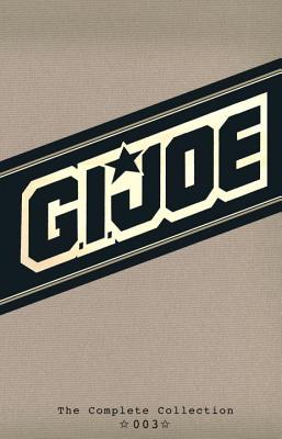 G.I. Joe: The Complete Collection Volume 3 - Hama, Larry