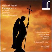 Gabriel Fauré: Requiem, Op. 48 - David Pittsinger (bass baritone); Frederick Teardo (organ); Kevin Kwan (organ); Richard Pittsinger (treble);...