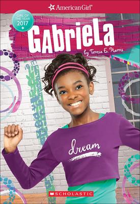 Gabriela: Girl of the Year 2017 - Harris, Teresa E