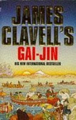 Gai-jin: A Novel of Japan - Clavell, James
