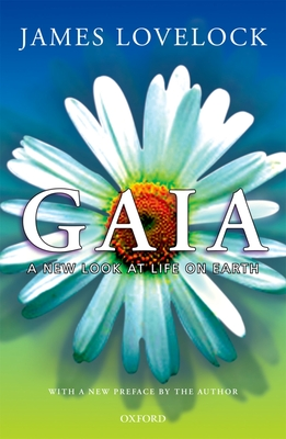 Gaia: A New Look at Life on Earth - Lovelock, James, and Lovelock, J E