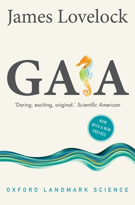 Gaia: A New Look at Life on Earth - Lovelock, James