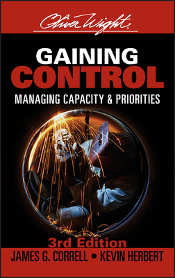 Gaining Control: Managing Capacity and Priorities - Correll, James G, and Herbert, Kevin