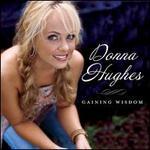 Gaining Wisdom - Donna Hughes