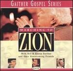 Gaither Gospel Series: Marching to Zion