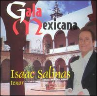 Gala Mexicana - Isaac Salinas