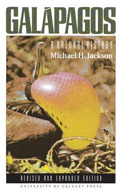 Galapagos: A Natural History - Jackson, Michael