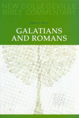 Galatians and Romans: Volume 6 - Karris, Robert J