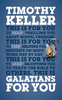 Galatians For You - Keller, Timothy