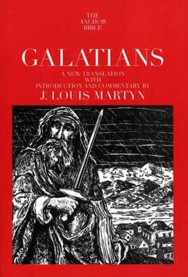 Galatians - Martyn, J Louis