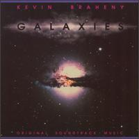 Galaxies - Kevin Braheny