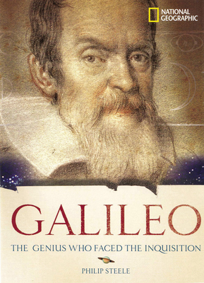 Galileo: The Genius Who Faced the Inquisition - Steele, Philip