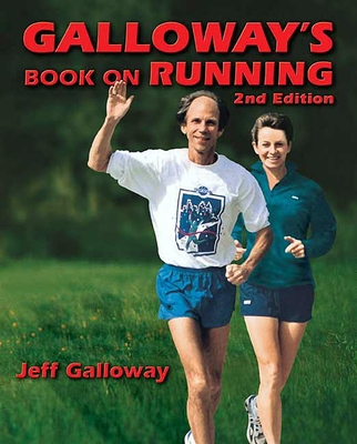 Galloway's Book on Running 2nd Edition - Galloway, Jeff