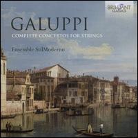 Galuppi: Complete Concertos For Strings - Ensemble Stilmoderno