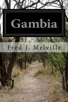 Gambia - Melville, Fred J