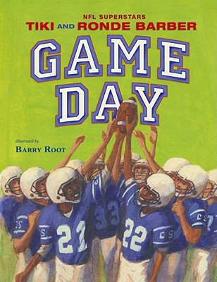 Game Day - Barber, Tiki, and Barber, Ronde, and Root, Barry (Illustrator)