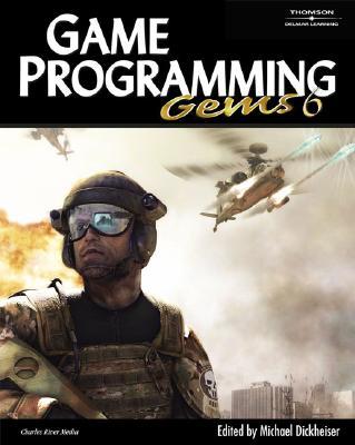 Game Programming Gems 6 - Dickheiser, Mike