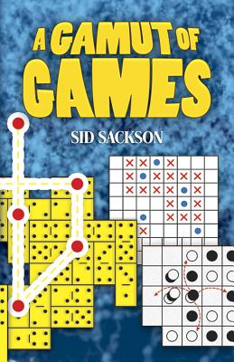 Gamut of Games - Sackson, Sid
