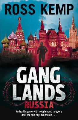 Ganglands: Russia - Kemp, Ross