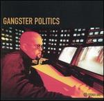 Gangster Politics