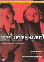 Gangsters Guns & Floozies Crime Collection: Let 'Em Have It - Sam Wood