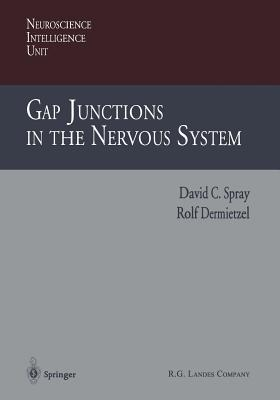 Gap Junctions in the Nervous System - Spray, David C (Editor)