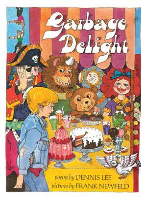 Garbage Delight - Lee, Dennis