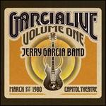 Garcialive, Vol. 1: Capitol Theatre 3/1/80