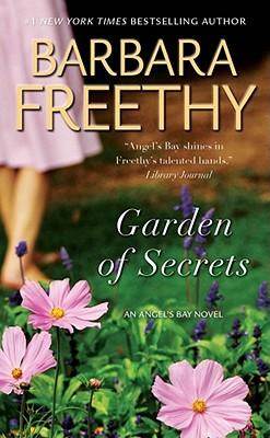 Garden of Secrets - Freethy, Barbara