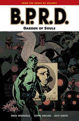 Garden of Souls - Mignola, Mike, and Arcudi, John, and Allie, Scott (Editor)