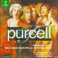 Gardiner Collection: Purcell - Hail! Bright Cecilia - Ashley Stafford (alto); Brian Gordon (alto); David Thomas (bass); Jennifer Smith (soprano); Paul Elliott (tenor);...