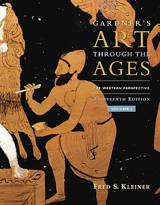 Gardner's Art Through the Ages, Volume I: The Western Perspective - Kleiner, Fred S