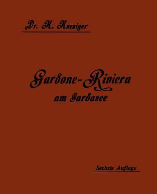 Gardone-Riviera Am Gardasee ALS Winterkurort - Koeniger, Karl