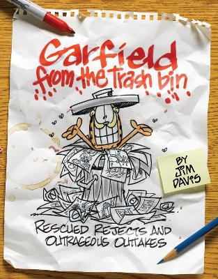 Garfield from the Trash Bin: Rescued Rejects and Outrageous Outtakes - Davis, Jim