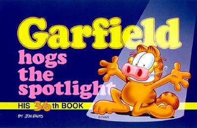 Garfield Hogs the Spotlight - Davis, Jim