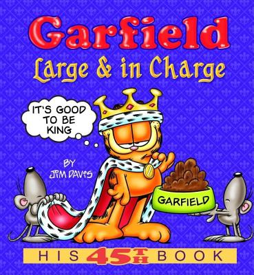 Garfield: Large & in Charge: His 45th Book - Davis, Jim