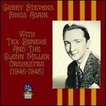 Garry Stevens Sings Again: 1946-1948