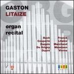 Gaston Litaize: Organ Recital