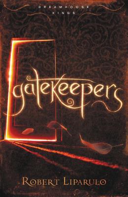 Gatekeepers - Liparulo, Robert