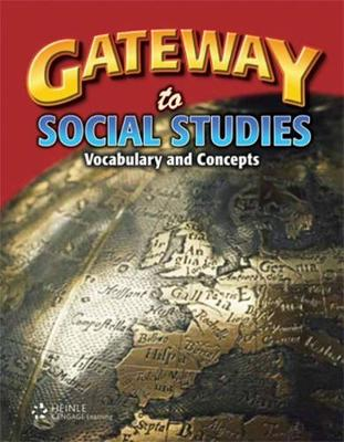 Gateway to Social Studies: Student Book, Softcover: Vocabulary and Concepts - Cruz, Barbara, and Thornton, Stephen J.
