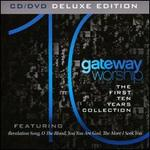 Gateway Worship: The First Ten Years Collection