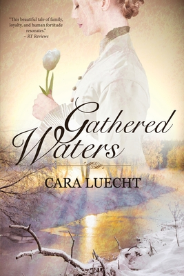 Gathered Waters - Luecht, Cara