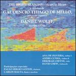 Gaudencio Thiago de Mello: The Right Seasons-Heart to Heart