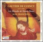 Gautier De Coincy: Les Miracles de Nostre-Dame