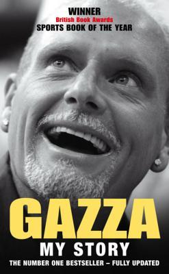 Gazza: My Story - Gascoigne, Paul