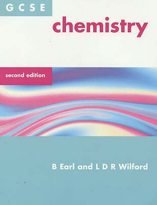 GCSE Chemistry book by B  Earl, L D R  Wilford | 2 available